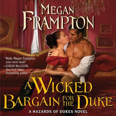 A Wicked Bargain for the Duke by Megan Frampton audiobook
