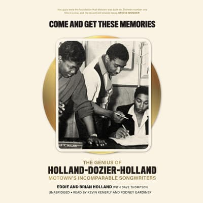 Come and Get These Memories by Edward Holland audiobook