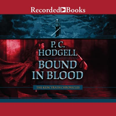 Bound in Blood by P. C. Hodgell audiobook