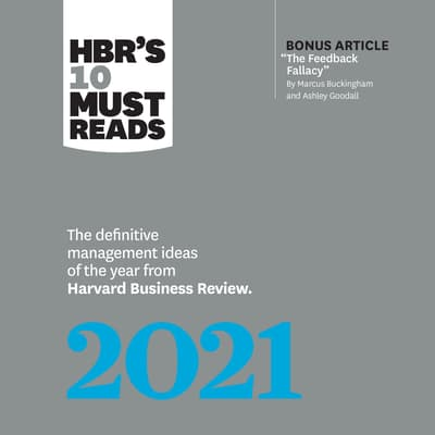 HBR's 10 Must Reads 2021 by Harvard Business Review audiobook