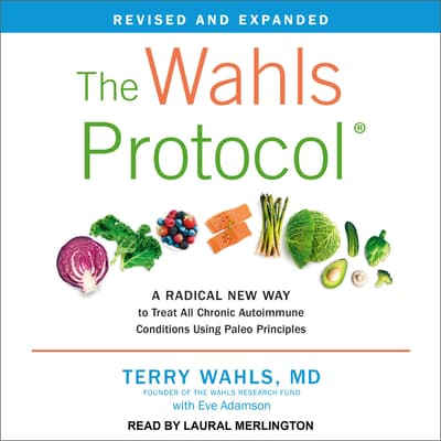 The Wahls Protocol by Terry Wahls audiobook