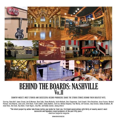 Behind the Boards: Nashville, Vol. 2 by Jake Brown audiobook