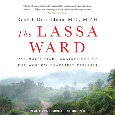 The Lassa Ward by Ross I. Donaldson audiobook