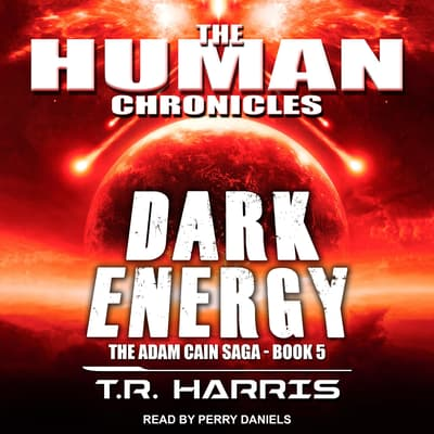 Dark Energy by T.R. Harris audiobook