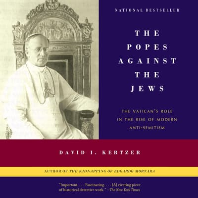 The Popes Against the Jews by David I. Kertzer audiobook