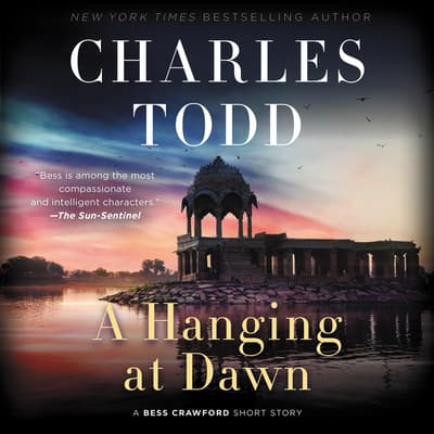 A Hanging at Dawn by Charles Todd audiobook