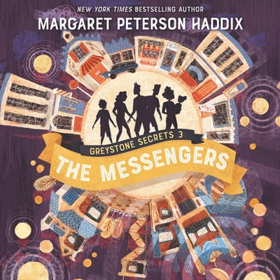 Greystone Secrets #3: The Messenger by Margaret Peterson Haddix audiobook