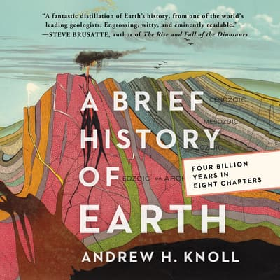 A Brief History of Earth by Andrew H. Knoll audiobook