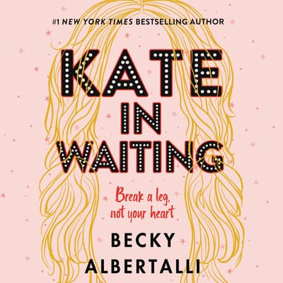 Kate in Waiting by Becky Albertalli audiobook