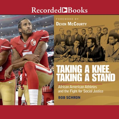 Taking a Knee, Taking a Stand by Bob Schron audiobook