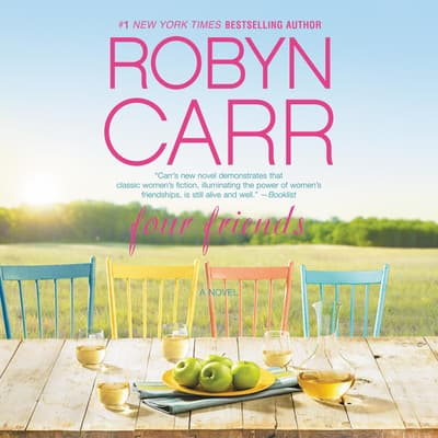 Four Friends by Robyn Carr audiobook