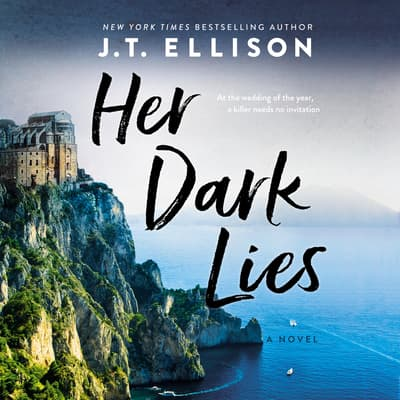 Her Dark Lies by J. T. Ellison audiobook