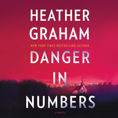 Danger in Numbers by Heather Graham audiobook