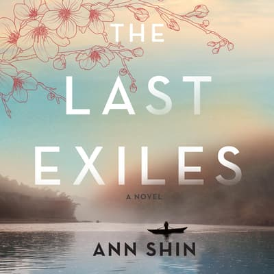 The Last Exiles by Ann Shin audiobook