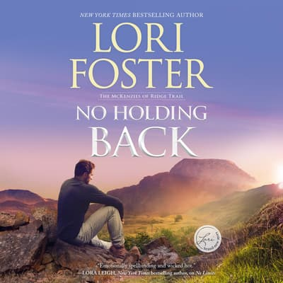 No Holding Back by Lori Foster audiobook