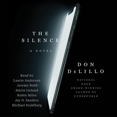 The Silence by Don DeLillo audiobook