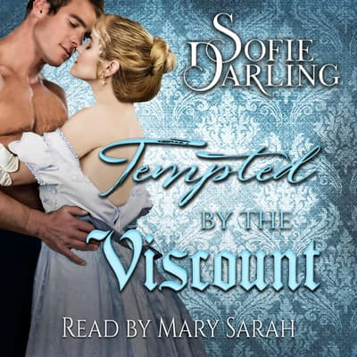 Tempted by the Viscount by Sofie Darling audiobook