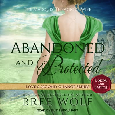 Abandoned & Protected by Bree Wolf audiobook