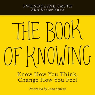 The Book of Knowing by Gwendoline Smith audiobook