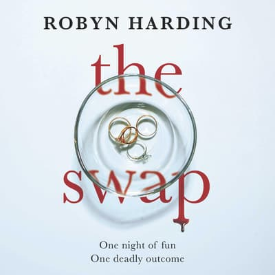 The Swap by Robyn Harding audiobook