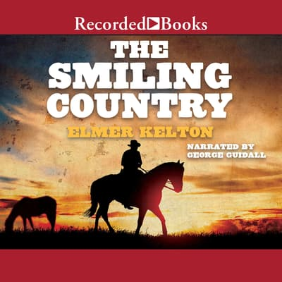 The Smiling Country by Elmer Kelton audiobook