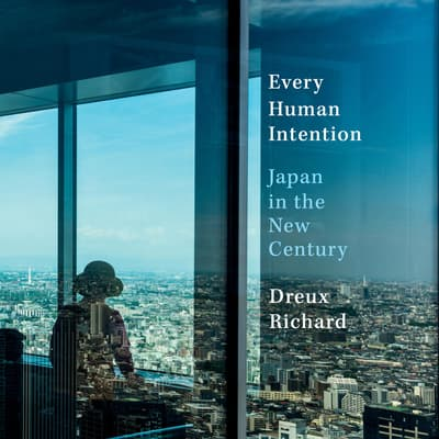 Every Human Intention by Dreux Richard audiobook