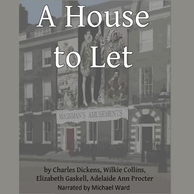 A House to Let by Charles Dickens audiobook