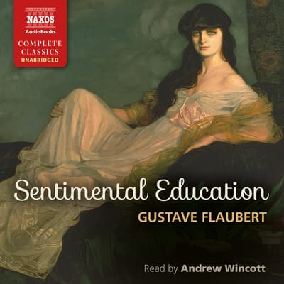 Sentimental Education by Gustave Flaubert audiobook