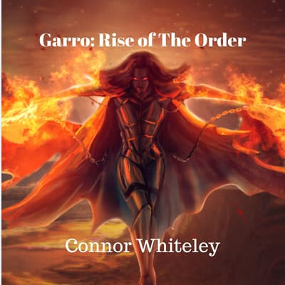 Garro: Rise of The Order by Connor Whiteley audiobook