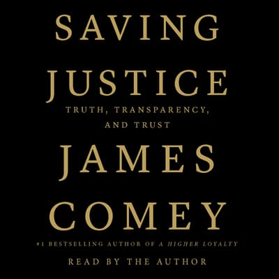 Saving Justice by James Comey audiobook