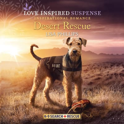 Desert Rescue by Lisa Phillips audiobook
