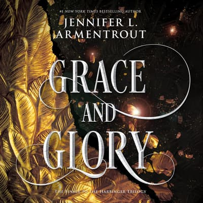 Grace and Glory by Jennifer L. Armentrout audiobook