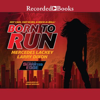 Born to Run by Mercedes Lackey audiobook