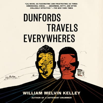 Dunfords Travels Everywheres by William Melvin Kelley audiobook