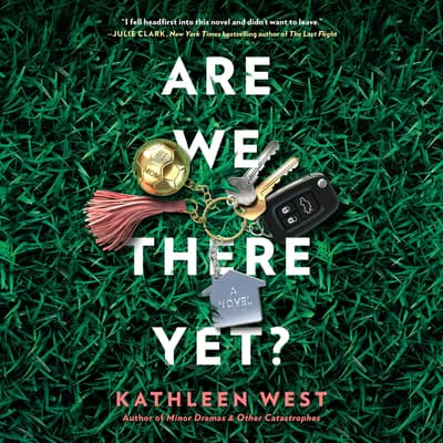Are We There Yet? by Kathleen West audiobook