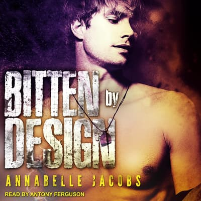Bitten By Design by Annabelle Jacobs audiobook