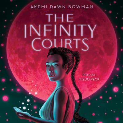 The Infinity Courts by Akemi Dawn Bowman audiobook