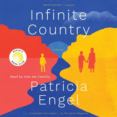 Infinite Country by Patricia Engel audiobook