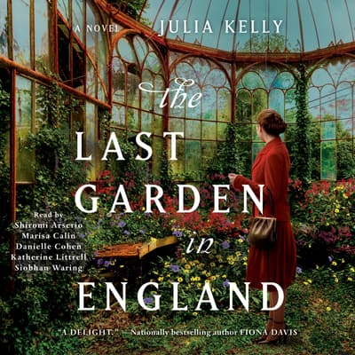 The Last Garden in England by Julia Kelly audiobook