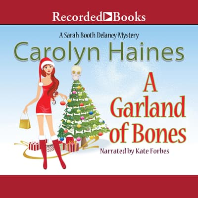 A Garland of Bones by Carolyn Haines audiobook