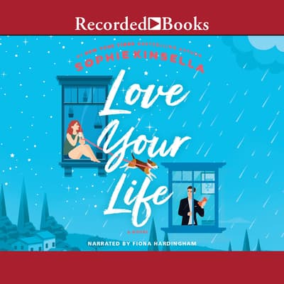 Love Your Life by Sophie Kinsella audiobook