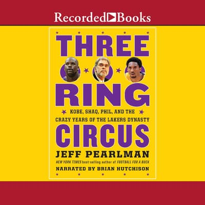 Three-Ring Circus by Jeff Pearlman audiobook