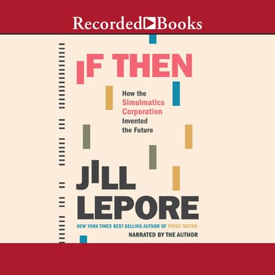 If Then by Jill Lepore audiobook
