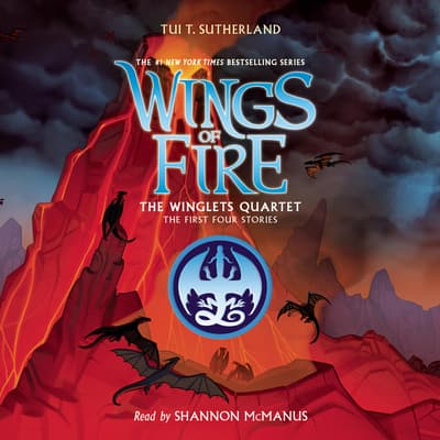 Wings of Fire: The Winglets Quartet by Tui T. Sutherland audiobook