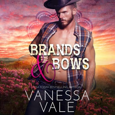 Brands & Bows by Vanessa Vale audiobook