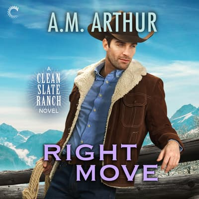 Right Move by A. M. Arthur audiobook