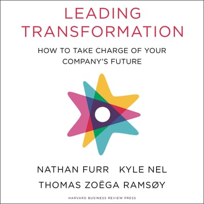 Leading Transformation by Nathan Furr audiobook