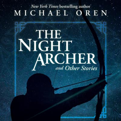 The Night Archer by Michael Oren audiobook