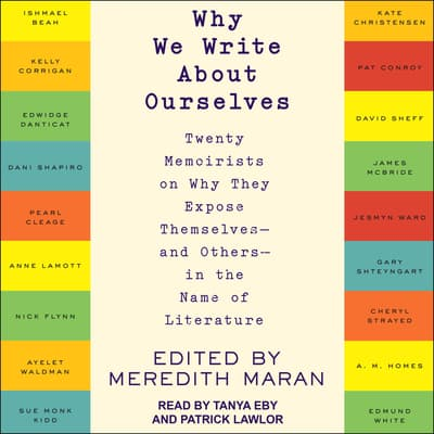 Why We Write About Ourselves by Meredith Maran audiobook