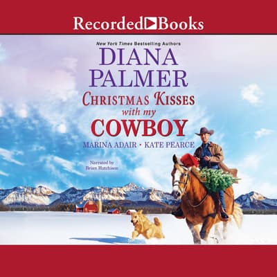Christmas Kisses with My Cowboy by Diana Palmer audiobook